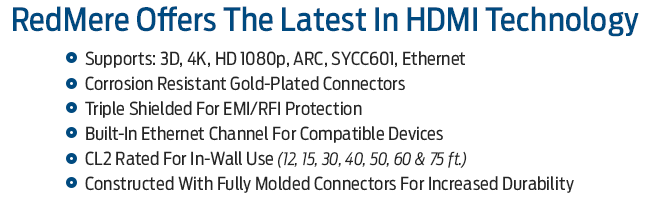 RedMere Offers The Latest In HDMI Technology