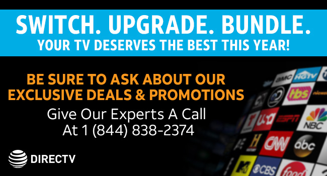 Call Us Today At 1 (844) 838-2374 For Exclusive DIRECTV Deals & Promotions