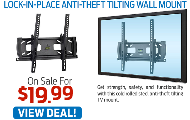 This Lock-In-Place Anti-Theft Tilting Wall Mount Now Just $19.99!