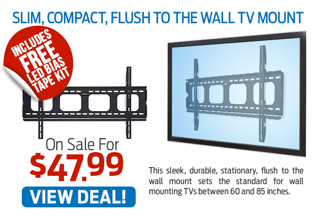 This Slim, Compact, Flush To The Wall TV Mount Is Now Just $47.99!
