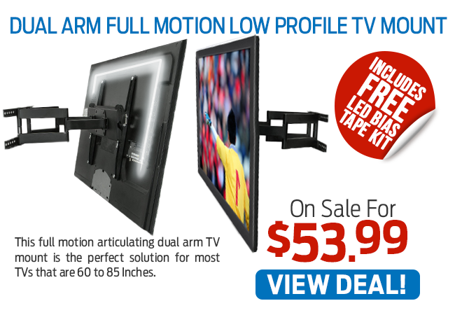 This Dual Arm Full Motion Low Profile TV Mount Is Now Just $53.99!