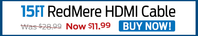 15ft. RedMere HDMI Cable - Buy Now!