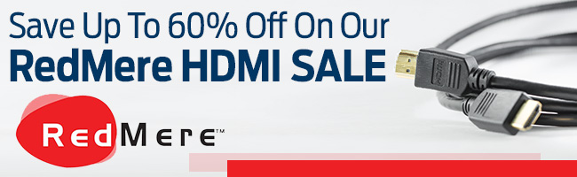 Save Up To 60% Off On Our RedMere HDMI Cable Sale