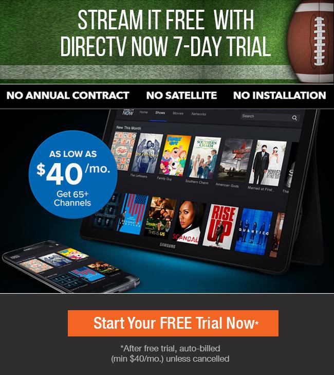 Stream it free! - DIRECTV Now 7-Day Trial